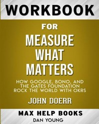 Workbook for Measure What Matters