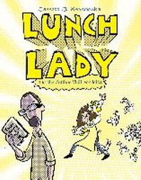Lunch Lady and the Author Visit Vendetta 3
