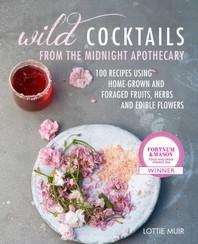[해외]Wild Cocktails from the Midnight Apothecary
