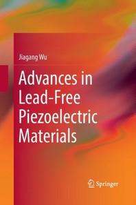 [해외]Advances in Lead-Free Piezoelectric Materials