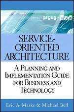[보유]Service-Oriented Architecture (SOA) : A Planning and Implementation Guide for Business and Technolog (Hardcover)