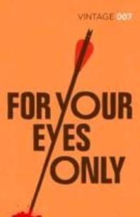 [해외]For Your Eyes Only. Ian Fleming (Paperback)