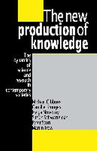 New Production of Knowledge : The Dynamics of Science