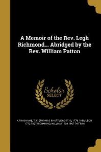 [해외]A Memoir of the REV. Legh Richmond... Abridged by the REV. William Patton (Paperback)