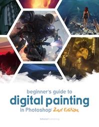 [해외]Beginner's Guide to Digital Painting in Photoshop 2nd Edition (Paperback)