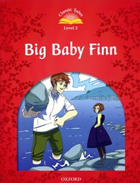 Classic Tales Level 2 : Big Baby Finn