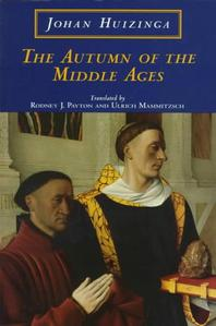 [해외]The Autumn of the Middle Ages (Paperback)