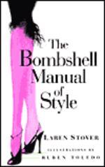 [해외]The Bombshell Manual of Style (Hardcover)