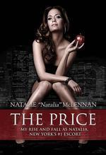 Price : My Rise and Fall As Natalia, New York's #1 Escort