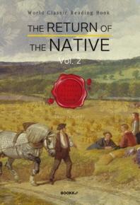 귀향 2부 (토마스 하디 작품) : The Return of the Native, Vol. 2 [영어원서]