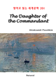 The Daughter of the Commandant (영어로 읽는 세계문학 201)