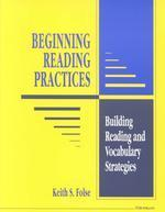 Beginning Reading Practices