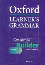 Oxford Learner's Grammar (Grammar Builder)