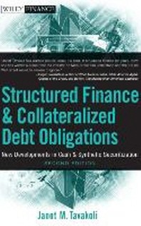 Structured Finance and Collateralized Debt Obligations, 2/e