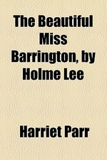 [해외]The Beautiful Miss Barrington, by Holme Lee (Paperback)