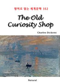 The Old Curiosity Shop (영어로 읽는 세계문학 352)