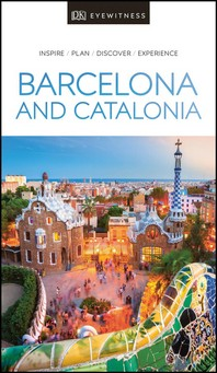 [해외]DK Eyewitness Barcelona and Catalonia (Paperback)