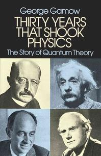Thirty Years That Shook Physics (Revised)