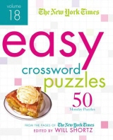 The New York Times Easy Crossword Puzzles Volume 18