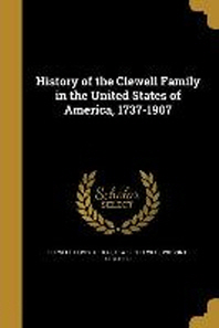 [해외]History of the Clewell Family in the United States of America, 1737-1907 (Paperback)