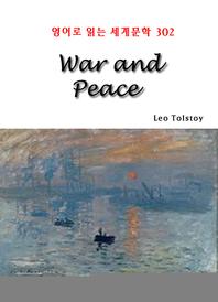 War and Peace (영어로 읽는 세계문학 302)