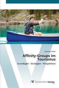 Affinity-Groups im Tourismus