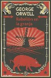Rebelion en la Granja = Rebellion on the Farm