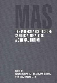 The Modern Architecture Symposia, 1962-1966