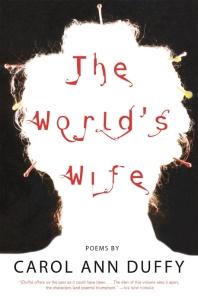 [보유]The World's Wife: Poems (Paperback)