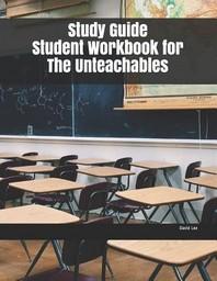 [해외]Study Guide Student Workbook for The Unteachables (Paperback)