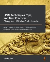 [해외]LLVM Techniques, Tips, and Best Practices Clang and Middle-End Libraries