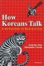 How Koreans Talk: A Collection of Expressions