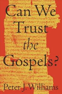 [해외]Can We Trust the Gospels?