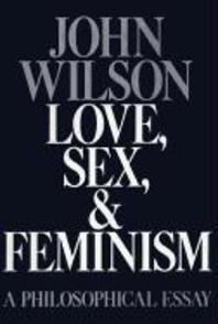 Love, Sex, Feminism