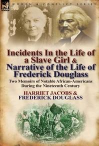 [해외]Incidents in the Life of a Slave Girl & Narrative of the Life of Frederick Douglass (Hardcover)