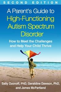 [해외]A Parent's Guide to High-Functioning Autism Spectrum Disorder, Second Edition (Hardcover)
