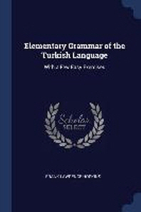 Elementary Grammar of the Turkish Language