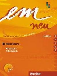EM NEU 2008 HAUPTKURS KURSBUCH + ARBEITSBUCH, LEKTION 1-5 MIT ARBEITSBUCH-AUDIO-CD  / ☞ 서고위치:RN +1    *[구매하시면 품절로 표기 됩니다]