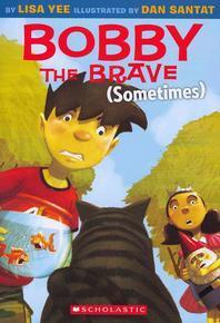 [해외]Bobby the Brave (Sometimes)