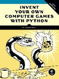 [해외]Invent Your Own Computer Games with Python