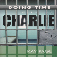 Doing Time with Charlie