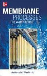 [해외]Membrane Processes for Water Reuse