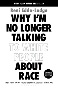 [해외]Why I'm No Longer Talking to White People about Race