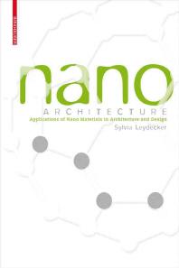 Nano Materials in Architecture, Interior Architecture and Design