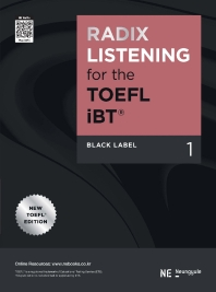 RADIX LISTENING for the TOEFL iBT Black Label. 1