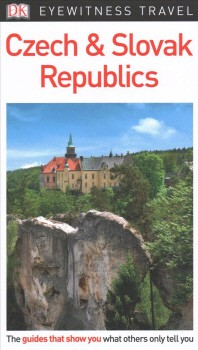 [해외]DK Eyewitness Czech and Slovak Republics (Paperback)