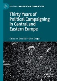 [해외]Thirty Years of Political Campaigning in Central and Eastern Europe