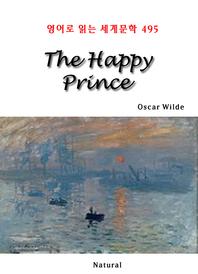 The Happy Prince (영어로 읽는 세계문학 495)