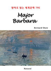 Major Barbara (영어로 읽는 세계문학 795)