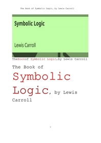 기호 논리학 Symbolic Logic, by Lewis Carroll